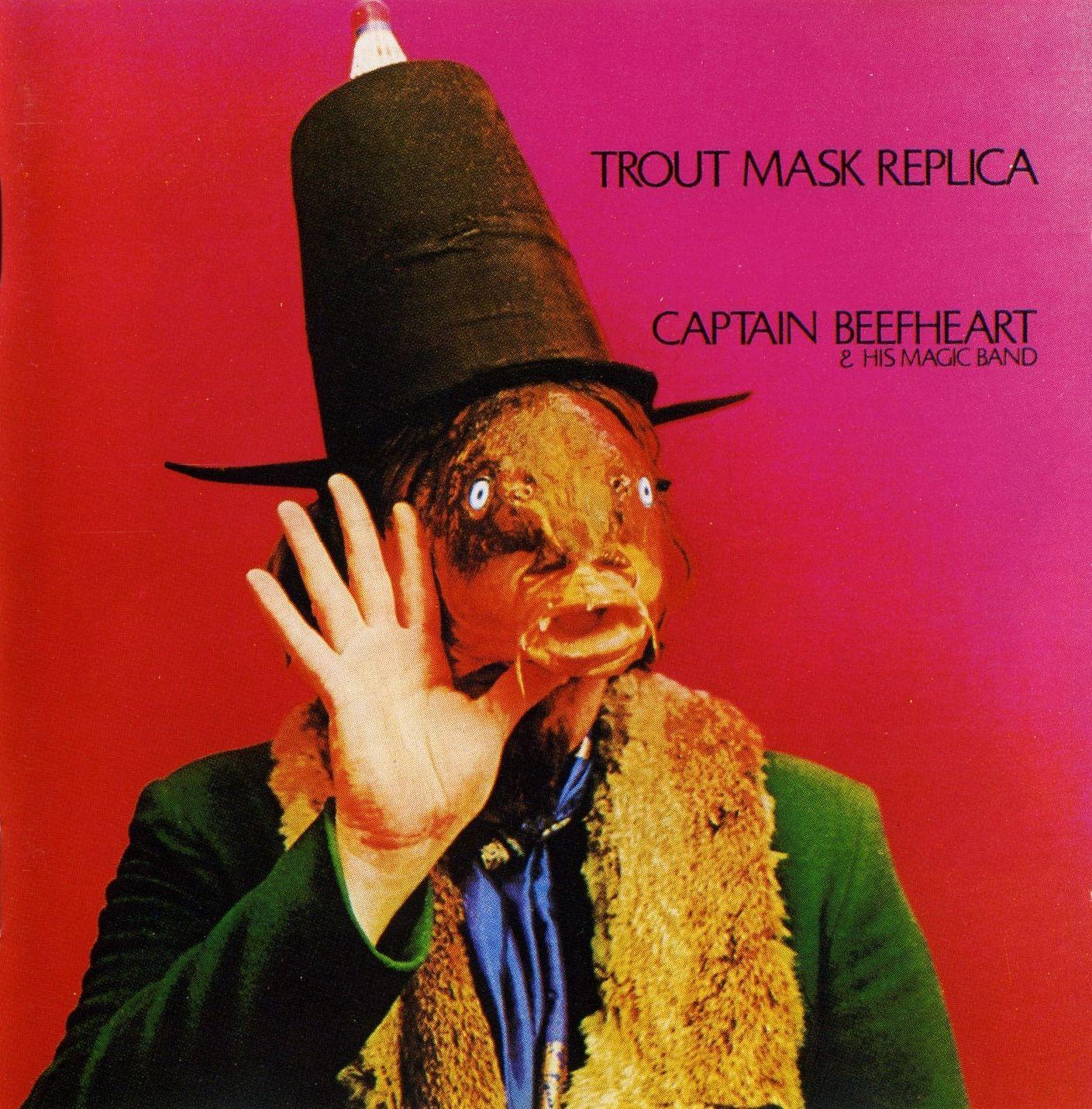 "Captain Beefheart & His Magic Band – ""Trout Mask Replica ..."