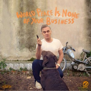 2014Morrissey_WorldPeaceIsNoneOfYourBusiness600G120514